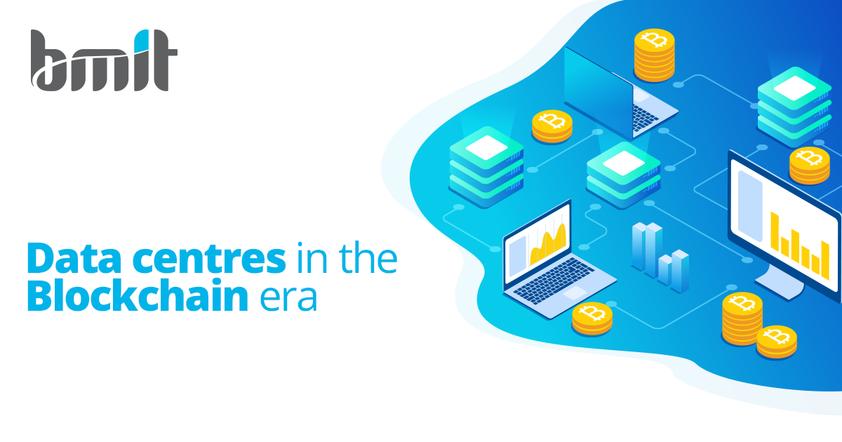 Data Centres in the Blockchain era