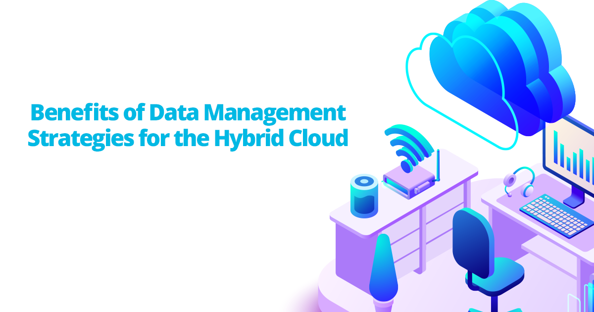 Data Management Benefits